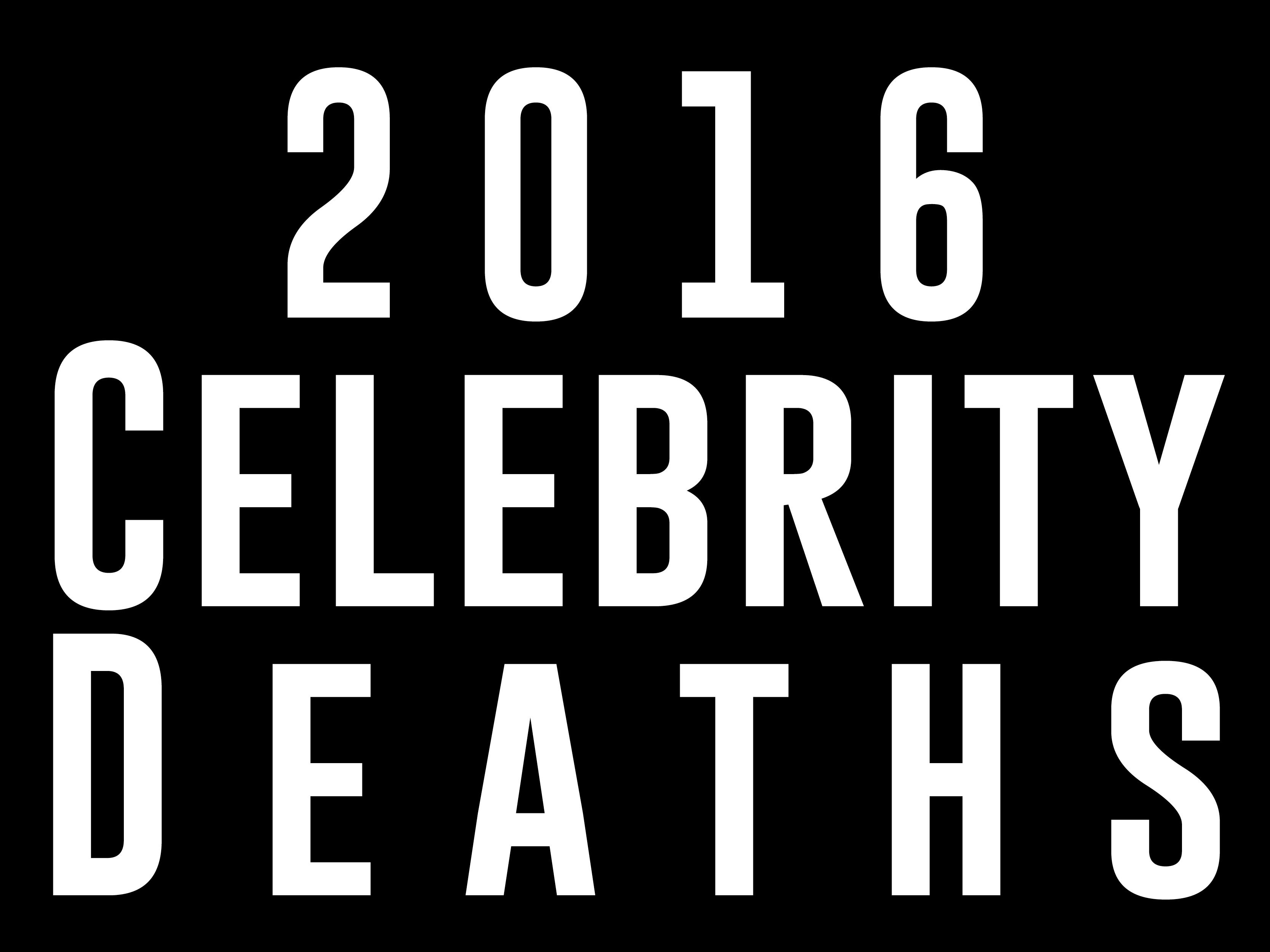 2016 Celebrity Deaths by Vikki Damon